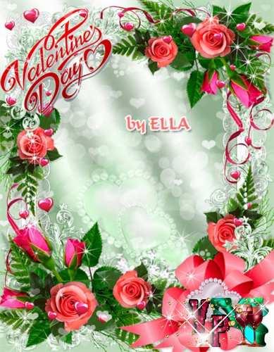 Романтическая рамка с розами и лентами - Валентинов день такой прекрасный