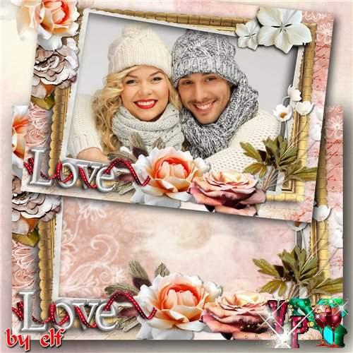 Романтическая рамка для фото - Настоящая любовь