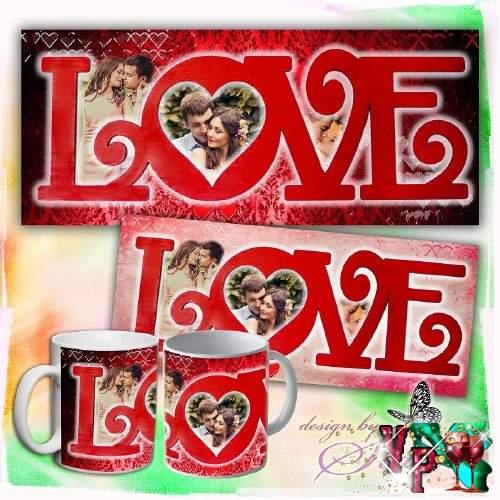 Романтическая рамка на 3 фото +Шаблон для кружки -  Love это мы